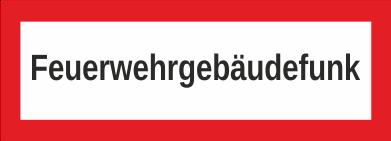 """Aufkleber UV Digitaldruck """"Feuerwehrgebäudefunk"""""""