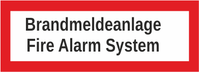 "Aufkleber UV Digitaldruck ""Brandmeldeanlange Fire Alarm System"""