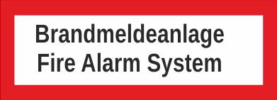 "Aufkleber UV Digitaldruck ""Brandmeldeanlange Fire Alarm System"""